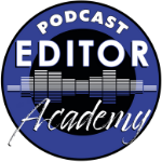 Podcast Editor Academy disc