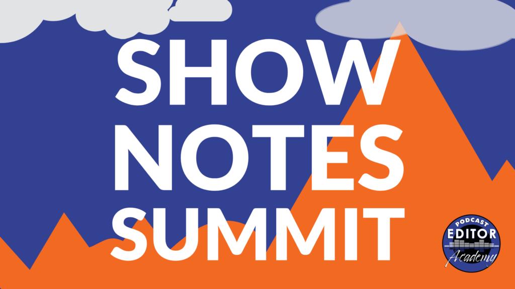 Show Notes Summit LARGE LOGO